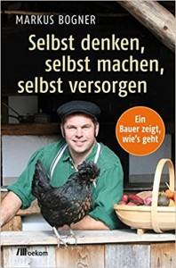 Selbstversorger Markus Bogner
