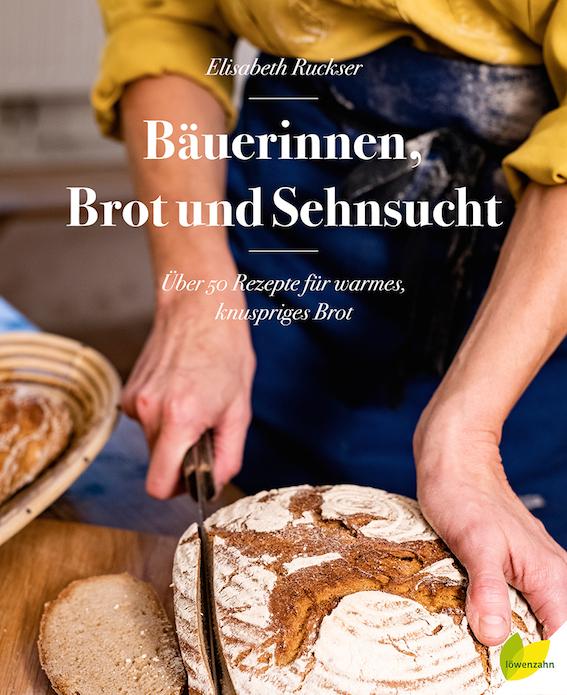 Bäuerinnen, Brot und Sehnsucht Buchcover